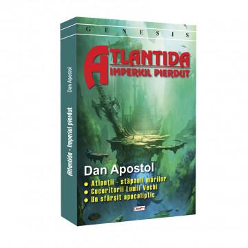 Atlantida Imperiul Pierdut - Dan Apostol