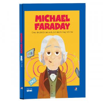 Editia nr. 55 - Michael Faraday