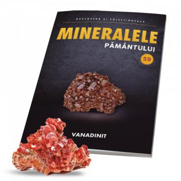 Editia nr. 59 - Vanadinit cristal (Mineralele Pamantului)