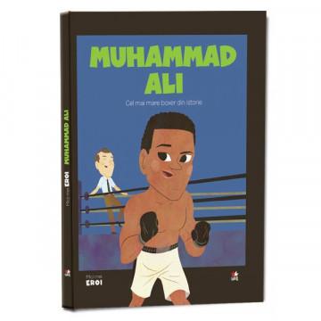Micii mei eroi - Editia nr. 35 - Muhammad Ali