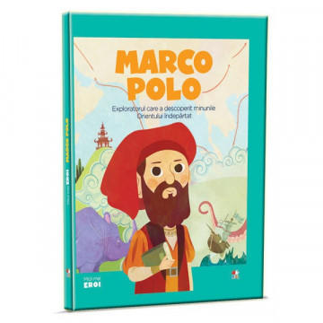 Micii mei eroi - Editia Nr. 05 - Marco Polo