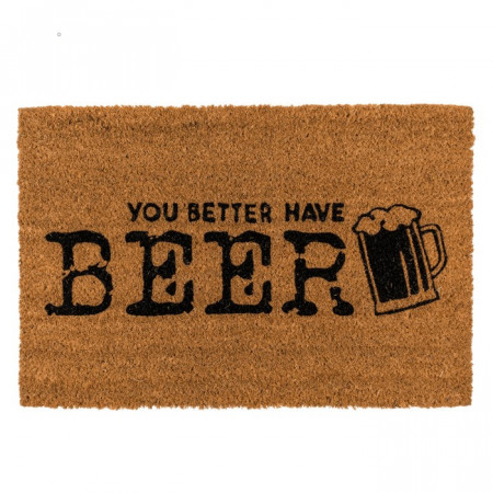 Covoras intrare cu mesaj You better have Beer