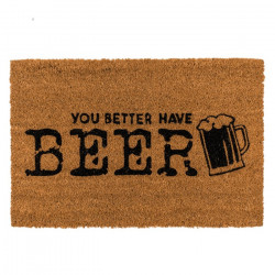 Covoras intrare You better have Beer