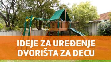 Ideje za uređivanje dečijeg dvorišta