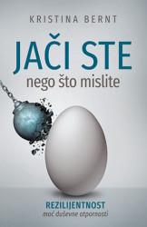 JAČI STE NEGO ŠTO MISLITE - Kristina Bernt ( 9781 )