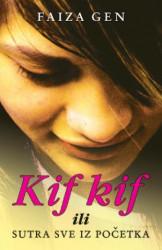 KIF KIF - Faiza Gen ( 2478 )