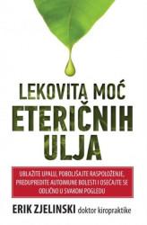 Lekovita moć eteričnih ulja - Erik Zjelinski ( H0037 )