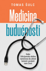 Medicina budućnosti - Tomas Šulc ( 10440 )