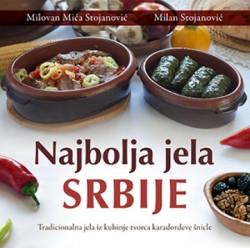 NAJBOLJA JELA SRBIJE - Milovan Mića Stojanović i Milan Stojanović ( 9137 )