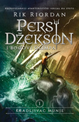 PERSI DŽEKSON I BOGOVI OLIMPA I - KRADLJIVAC MUNJE - Rik Riordan ( 9487 )