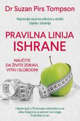 PRAVILNA LINIJA ISHRANE - Suzan Pirs Tompson ( 9701 )