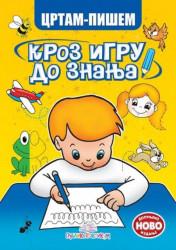 Crtam-pišem - Kroz igru do znanja ( 531 )