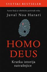 HOMO DEUS : Kratka istorija sutrašnjice - Juval Noa Harari ( 9591 )