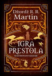 Igra prestola - ilustrovano izdanje - Džordž R. R. Martin ( 10652 )