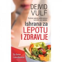 Ishrana za lepotu i zdravlje - Dejvid Vulf ( H0056 )