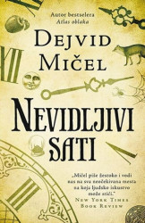 NEVIDLJIVI SATI - Dejvid Mičel ( 7952 )