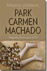 PARK CARMEN MACHADO - Mirjana Urošević ( 5731 )