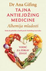 TAJNA ANTIEJDŽING MEDICINE - Dr. Ana Gifing ( 9660 )