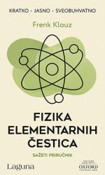 FIZIKA ELEMENTARNIH ČESTICA - Frenk Klouz ( 9857 )