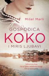 GOSPOĐICA KOKO I MIRIS LJUBAVI - Mišel Marli ( 10023 )