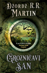 Grozničavi san - Džordž R.R.Martin ( 10587 )