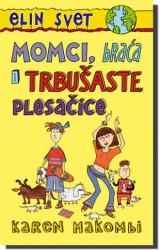 MOMCI, BRAĆA I TRBUŠASTE PLESAČICE - Karen Makombi ( 3027 )