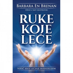 Ruke koje leče - Barbara En Brenan ( H0070 )