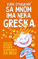 SA MNOM IMA NEKA GREŠKA - Vlada Stojiljković ( 7840 )