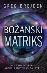 Božanski matriks - Greg Brejden ( H0033 )