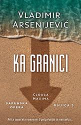 KA GRANICI - Vladimir Arsenijević ( 9464 )