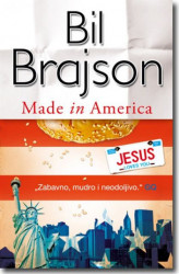 MADE IN AMERICA - Bil Brajson ( 5768 )
