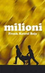 MILIONI - Frenk Kotrel Bojs ( 2566 )