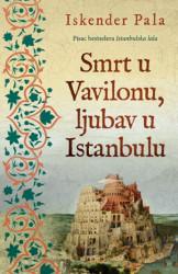 Smrt u vavilonu, ljubav u Istanbulu - Iskender Pala ( 10511 )