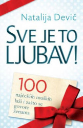 SVE JE TO LJUBAV - Natalija Dević ( 6169 )