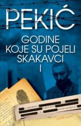 GODINE KOJE SU POJELI SKAKAVCI I - Borislav Pekić ( 6895 )