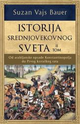 ISTORIJA SREDNJOVEKOVNOG SVETA II - Suzan Vajs Bauer ( 9963 )