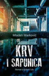 KRV I SAPUNICA - Mladen Marković ( 9174 )