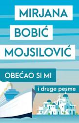 Obećao si mi - Mirjana Bobić Mojsilović ( 10118 )