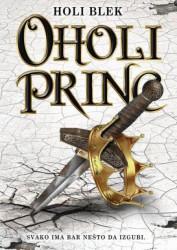 Oholi princ - Holi Blek ( R0029 )