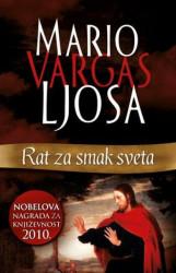 RAT ZA SMAK SVETA - Mario Vargas Ljosa ( 6319 )