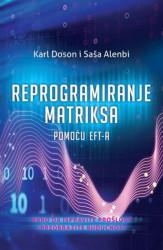 Reprogramiranje matriksa pomoću EFT-a - Karl Doson i Saša Alenbi ( H0019 )