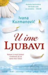U IME LJUBAVI - Ivana Kuzmanović ( 6474 )