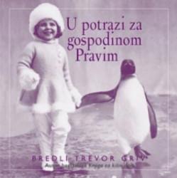 U POTRAZI ZA GOSPODINOM PRAVIM - Bredli Trevor Griv ( 2793 )