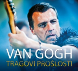 VAN GOGH - Tragovi prošlosti - Zvonimir Đukić i Srboljub Radivojević ( 7300 )