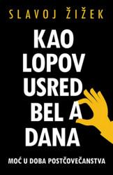 Kao lopov usred bela dana - Slavoj Žižek ( 10329 )