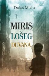 MIRIS LOŠEG DUVANA - Dušan Miklja ( 7400 )
