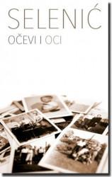 OČEVI I OCI - Slobodan Selenić ( 4275 )