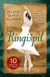 Ringišpil - jubilarno izdanje - Jelena Bačić Alimpić ( 10361 )