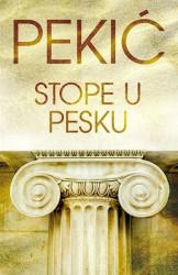 STOPE U PESKU - Borislav Pekić ( 9052 )