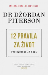 12 pravila za život - Dr Džordan Piterson ( H0014 )
